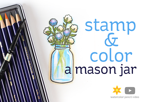 Stamp And Color A Mason Jar Inktense Pencils On Neenah