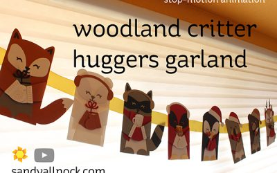 Penguin Week #4: Woodland Critter Huggers Garland (stop-motion animation)