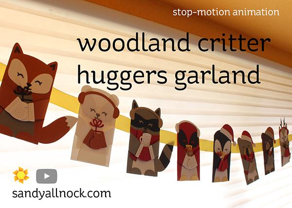 Penguin Week #4: Woodland Critter Huggers Garland (stop-motion animation)