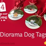 24 Tags of Christmas 2018: #1 Diorama Dog Tags