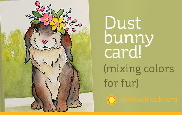 Dust Bunny Card!   (Mixing Colors for Fur)