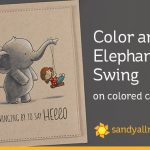 Color an Elephant Swing on colored cardstock
