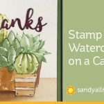 Stamp with Watercolor on a card