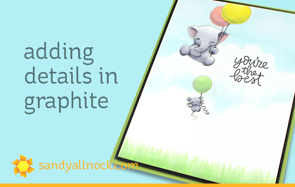 Adding Graphite Accents (Mama Elephant – Flying with Friends)