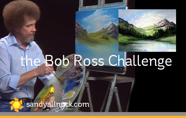 Taking the Bob Ross Challenge