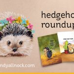 Hedgehog Roundup – drawing a hedgie in Copic marker
