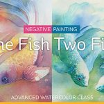 New Watercolor Class: One Fish, Two Fish… + a winner!