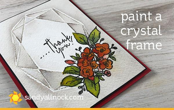 Paint a Crystal Frame (Avery Elle Modern Frame Floral)