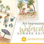 Art Impressions Watercolor: Summer Edition