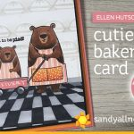 Cutie Pie Bakery Card (+ 12 more cards!) Ellen Hutson Release Bloghop