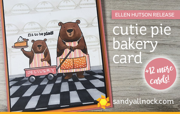 Cutie Pie Bakery Card (+ 12 more cards!) Ellen Hutson Release Bloghop