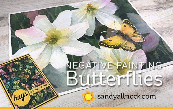 Negative Painting – Flowers and Butterflies