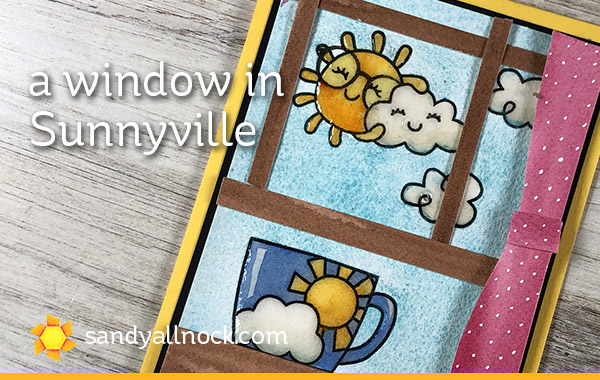 A window in Sunnyville (plus another guest video!)