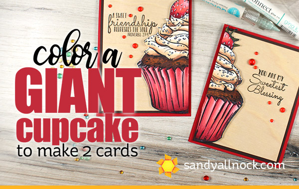 Color a GIANT Cupcake to make 2 cards
