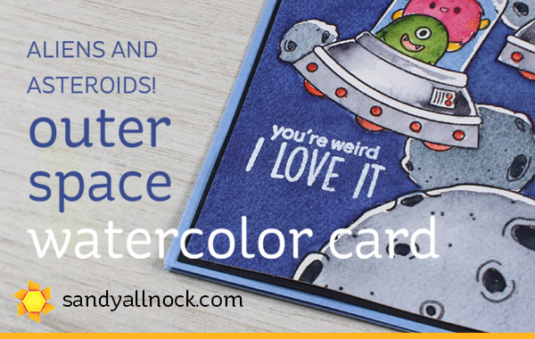 Aliens and Asteroids: Outer Space Watercolor Card
