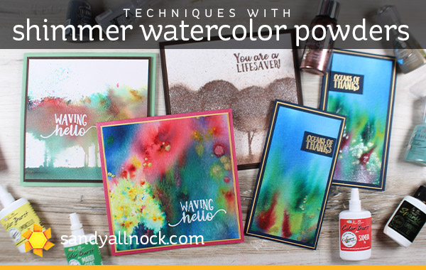 Techniques with shimmer watercolor powders
