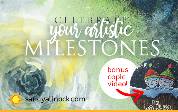 Upcoming Milestone Celebration (and a bonus Copic tutorial)