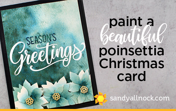 Paint a beautiful poinsettia Christmas card (Sunny Studio bloghop!)