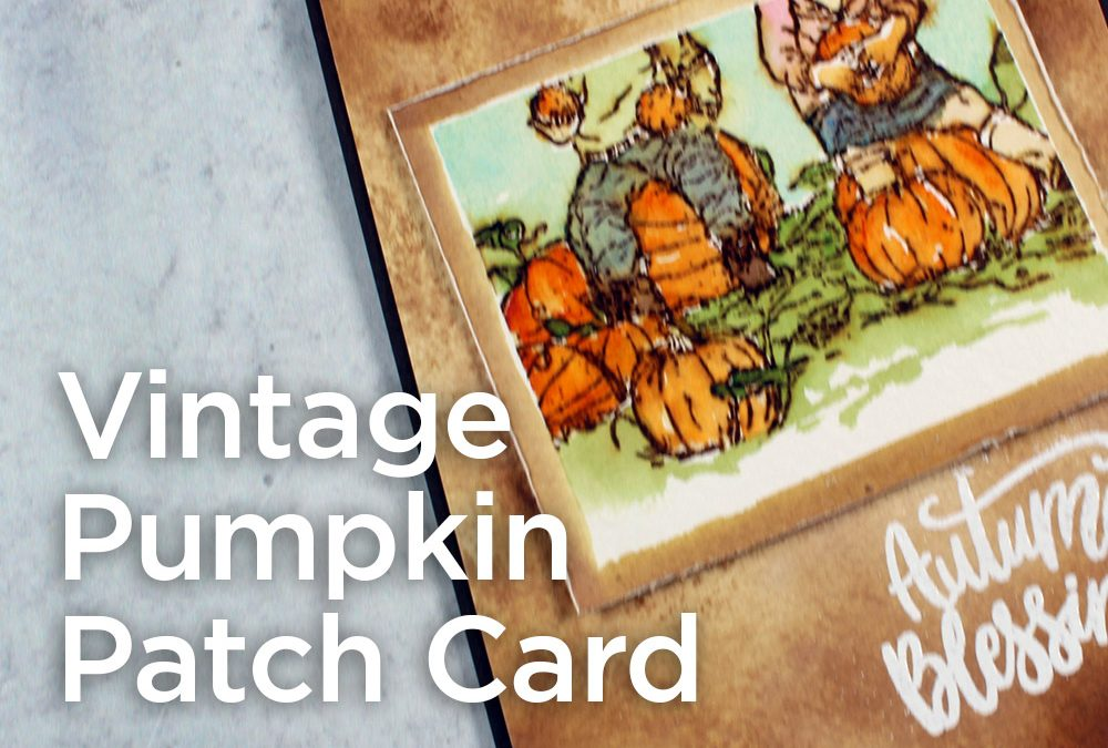 Vintage Pumpkin Patch Card: Distress Ink + Watercolor