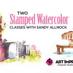 Two Stamped Watercolor Classes – with Art Impressions!